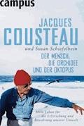 Der Mensch, die Orchidee und der Oktopus - Jacques Cousteau - E-Book