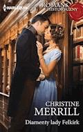 Diamenty lady Felkirk - Christine Merrill - ebook