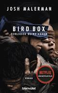 Bird Box - Schließe deine Augen - Josh Malerman - E-Book
