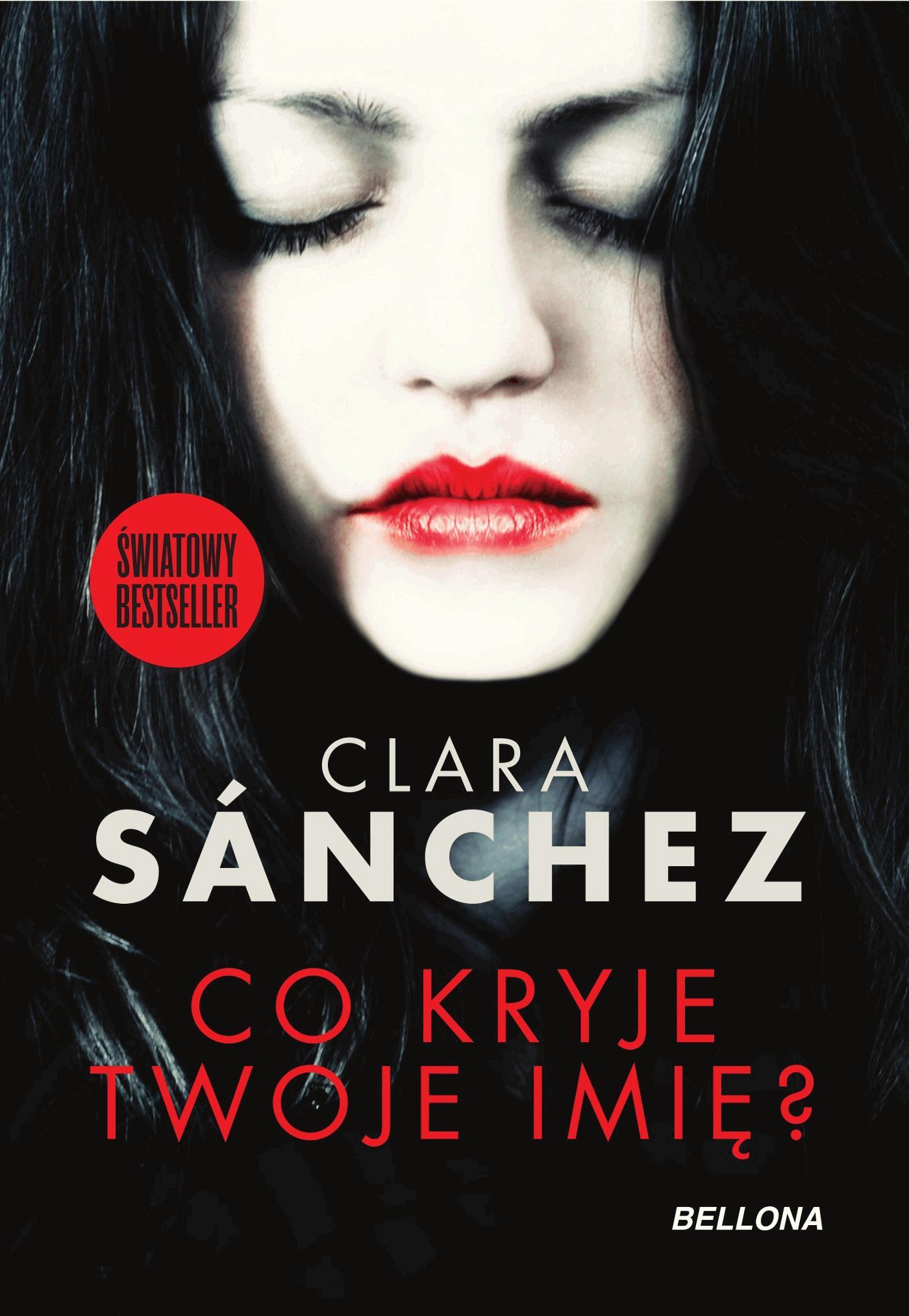 Co kryje twoje imię? - Tylko w Legimi możesz przeczytać ten tytuł przez 7 dni za darmo. - Clara Sanchez