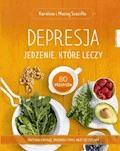 Depresja. Jedzenie, które leczy - Karolina Szaciłło, Maciej Szaciłło - ebook