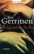 Trügerische Ruhe - Tess Gerritsen - E-Book