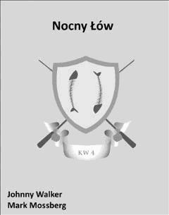 Nocny Łów - Johnny Walker, Mark Mossberg - ebook