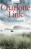 Sturmzeit - Charlotte Link - E-Book