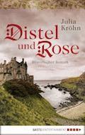 Distel und Rose - Julia Kröhn - E-Book