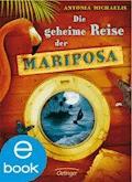 Die geheime Reise der Mariposa - Antonia Michaelis - E-Book