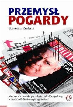 Przemysł pogardy - Sławomir Kmiecik - ebook