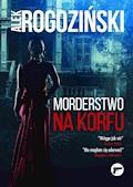 Morderstwo na Korfu - Alek Rogoziński - ebook