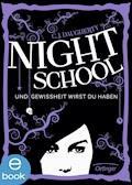 Night School. Und Gewissheit wirst du haben - C. J. Daugherty - E-Book