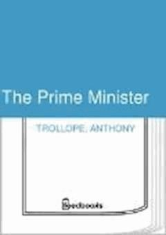 The Prime Minister - Anthony Trollope - ebook