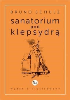 Sanatorium pod klepsydrą - Bruno Schulz - ebook