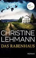 Das Rabenhaus - Christine Lehmann - E-Book