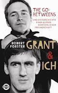 Grant & Ich - Robert Forster - E-Book