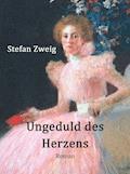 Ungeduld des Herzens - Stefan Zweig - E-Book