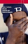 Strach Ostatnie dni Roberta Mugabe - Peter Godwin - ebook