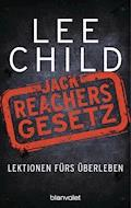 Jack Reachers Gesetz - Lee Child - E-Book