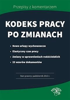 Kodeks pracy po zmianach - Bożena Lenart - ebook