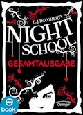 Night School. Gesamtausgabe - C. J. Daugherty - E-Book