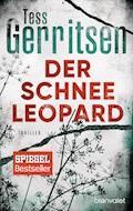 Der Schneeleopard - Tess Gerritsen - E-Book