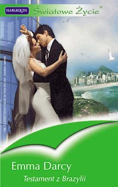 Testament z Brazylii - Emma Darcy - ebook