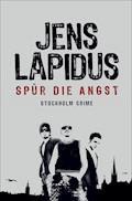 Spür die Angst - Jens Lapidus - E-Book