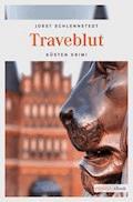 Traveblut - Jobst Schlennstedt - E-Book