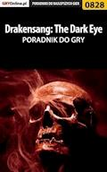 "Drakensang: The Dark Eye - poradnik do gry - Karol ""Karolus"" Wilczek - ebook"