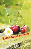 Kirschensommer - Toni Lucas - E-Book
