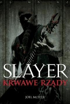 SLAYER KRWAWE RZĄDY - Joel McIver - ebook