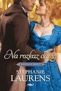Na rozkaz damy - Stephanie Laurens - ebook