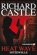 Castle 1: Heat Wave - Hitzewelle - Richard Castle - E-Book