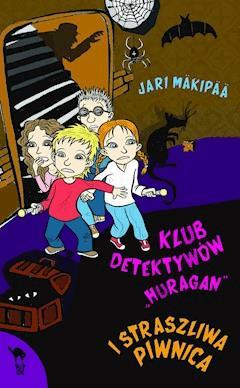 "Klub detektywów ""Huragan"" i straszliwa piwnica - Jari Mäkipää - ebook"