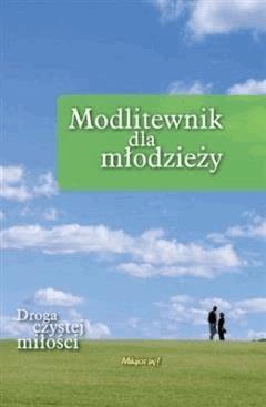 Modlitewnik dla młodzieży - s. Maria Kwiek USJK - ebook
