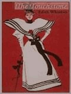 The Touchstone - Edith Wharton - ebook