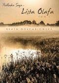 Lista Olafa. Tom 1 Podlaskiej sagi - Beata Gołembiowska - ebook