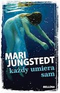 Każdy umiera sam - Mari Jungstedt - ebook