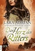 Das Herz des Ritters - Lara Adrian - E-Book