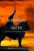 Die Schmiede Des Muts (Von Königen Und Zauberern—Buch 4) - Morgan Rice - E-Book
