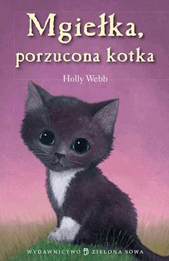 Mgiełka, porzucona kotka - Holly Webb - ebook