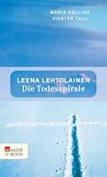 Die Todesspirale - Leena Lehtolainen - E-Book