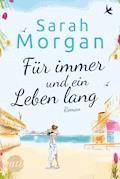 Für immer und ein Leben lang - Sarah Morgan - E-Book