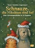 Schnauze, die Nikoläuse sind los - Karen Christine Angermayer - E-Book