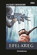Eifel-Krieg - Jacques Berndorf - E-Book + Hörbüch