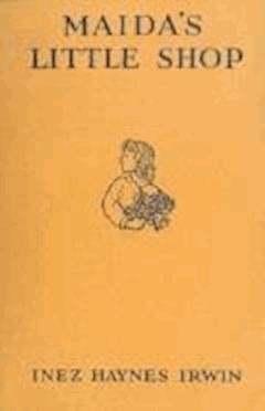 Maida's Little Shop - Inez Haynes Irwin - ebook