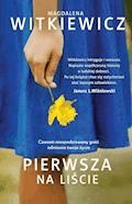 Pierwsza na liście - Magdalena Witkiewicz - ebook