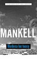 Morderca bez twarzy - Henning Mankell - ebook