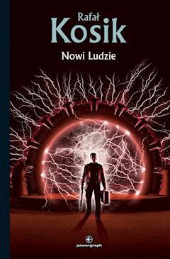 Nowi Ludzie - Rafał Kosik - ebook