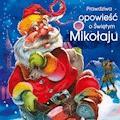 Prawdziwa opowieść o Świętym Mikołaju - Armand Spicher - audiobook