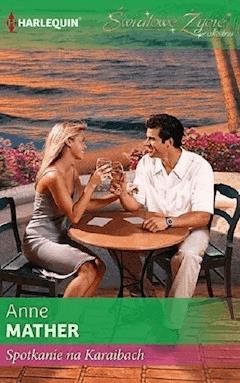 Spotkanie na Karaibach - Anne Mather - ebook