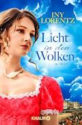 Licht in den Wolken - Iny Lorentz - E-Book